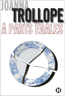 A parts égales - JoannaTrollope