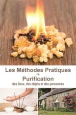 Les méthodes pratiques de purification des lieux, des objets et des personnes - ClémenceLefèvre
