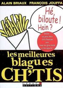 Les meilleures blagues ch'tis - AlainBriaux