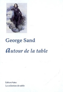 Autour de la table - George Sand