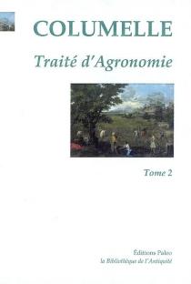 Traité d'agronomie - Columelle
