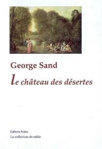 Le château des Désertes - GeorgeSand