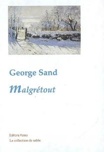 Malgrétout - GeorgeSand