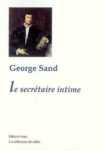 Le secrétaire intime - GeorgeSand