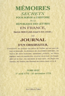 Mémoires secrets ou Journal d'un observateur - Louis Petit deBachaumont