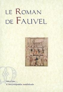 Le roman de Fauvel : texte original en ancien français : manuscrit 2139 BNF -