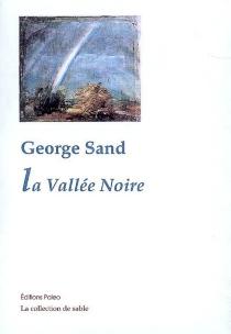 La vallée noire - GeorgeSand