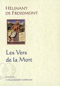 Les vers de la mort - Hélinant de Froidmont