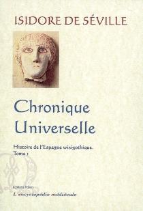 Histoire de l'Espagne wisigothique - Isidore de Séville