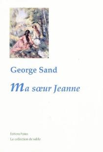 Ma soeur Jeanne - GeorgeSand