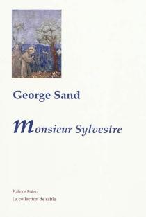 Monsieur Sylvestre - GeorgeSand