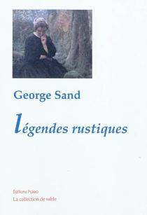 Légendes rustiques - GeorgeSand