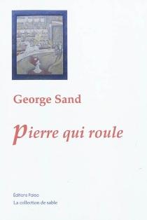 Pierre qui roule - GeorgeSand
