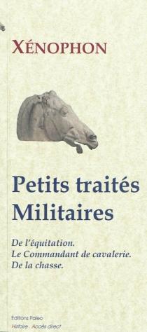 Petits traités militaires - Xénophon