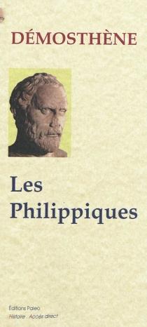 Les Philippiques - Démosthène