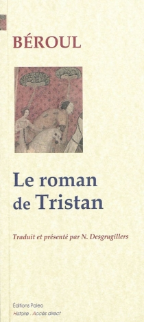 Le roman de Tristan - Béroul
