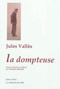 La dompteuse - JulesVallès