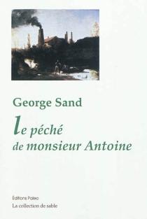Le péché de monsieur Antoine - GeorgeSand