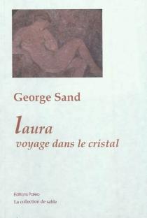 Laura : voyage dans le cristal - GeorgeSand