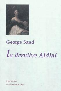 La dernière Aldini - GeorgeSand