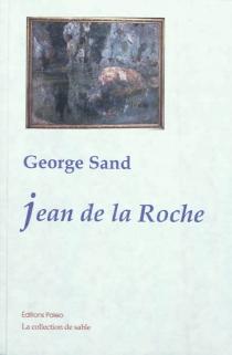 Jean de la Roche - GeorgeSand