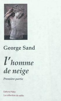 L'homme de neige - GeorgeSand