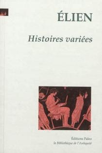 Histoires variées - Élien le Sophiste