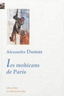 Les mohicans de Paris - AlexandreDumas
