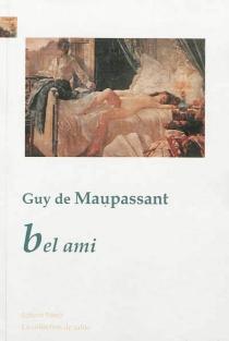 Bel Ami - Guy deMaupassant