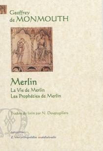 Merlin - Geoffroi de Monmouth