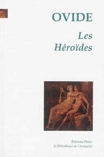 Les Héroïdes - Ovide