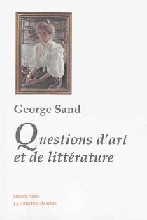 Questions d'art et de littérature - GeorgeSand