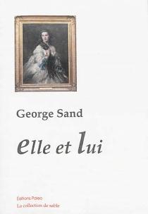 Elle et lui - GeorgeSand