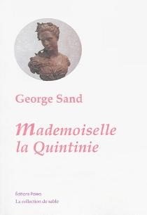 Mademoiselle La Quintinie - GeorgeSand