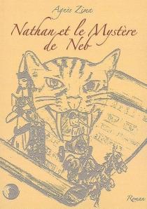 Nathan et le mystère de Neb - AgnèsZima