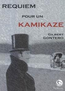 Requiem pour un kamikaze - GilbertGontero