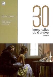 Les 30 Immortelles de Genève - CécileFraboul