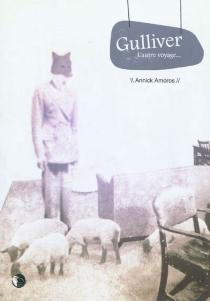 Gulliver : l'autre voyage - AnnickAmoros