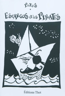 Escargus et les pirates - PierrePotus