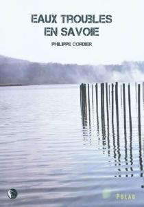 Eaux troubles en Savoie - PhilippeCordier