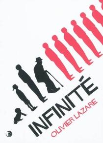 Infinité - OlivierLazare