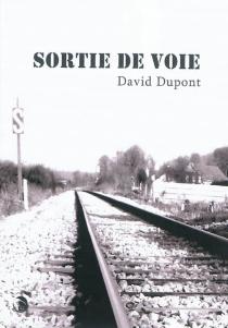 Sortie de voie - DavidDupont