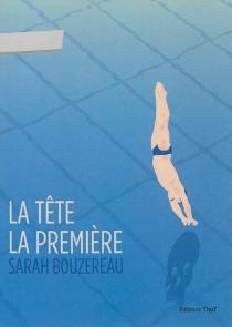 La tête la première - SarahBouzereau