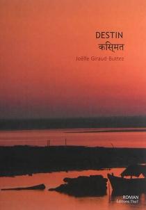 Destin - JoëlleGiraud-Buttez