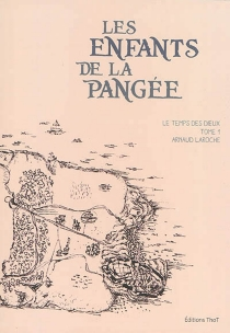 Les enfants de la Pangée - ArnaudLaroche