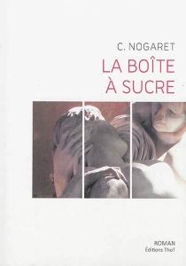 La boîte à sucre - ChristopheNogaret