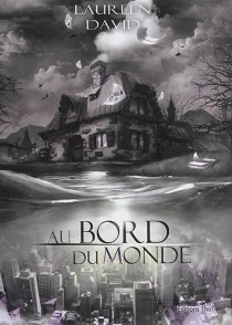 Au bord du monde - Laureen David