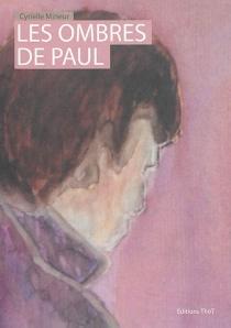 Les ombres de Paul - CyrielleMineur