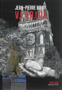 V.I.T.R.I.O.L - Jean-PierreRibat