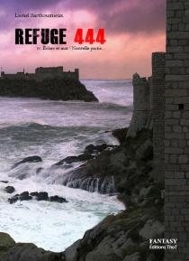 Refuge 444 - LionelBarthoumieux